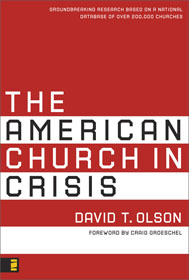 The American Church in Crisis provides shocking statistical evidence of the church's current state. By Dave Olson, published by Zondervan.